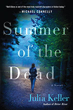 Summer of the Dead by Julia Keller