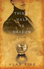 things-half-in-shadow