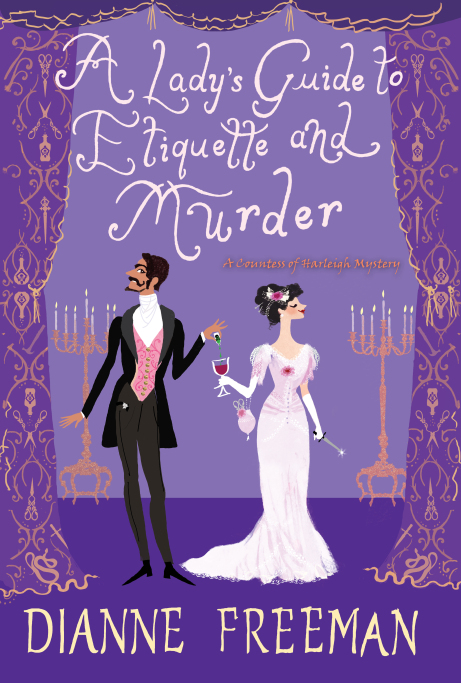 A Lady's Guide to Etiquette & Murder